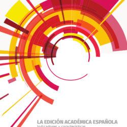 LA EDICIÓN ACADÉMICA ESPAÑOLA